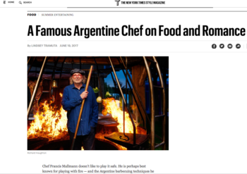 T Magazine – Francis Mallmann on Food and Romance
