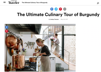 Conde Nast Traveler – Burgundy Culinary Tour
